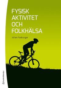 Fysisk aktivitet och folkhälsa
