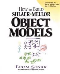 How to Build Shlaer/Mellor Object Models