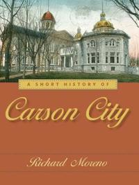 A Short History of Carson City