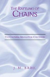 The Rattling of Chains