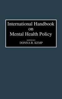 International Handbook on Mental Health Policy