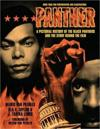 Panther: The Pictorial History of the Black Panthers and the Story Behind the Film