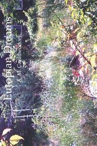 Eutopian Dreams: Expressing Good Places