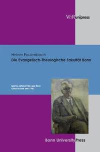 Die Evangelisch-theologische Fakultat Bonn