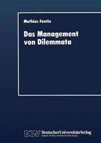 Das Management Von Dilemmata