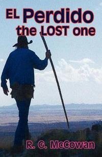 El Perdido The Lost One