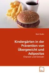 Kindergärten in der Prävention von Übergewicht und Adipositas