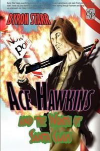 Ace Hawkins and the Wrath of Santa Claus
