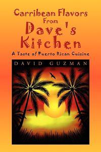 Carribean Flavors from Dave's Kitchen