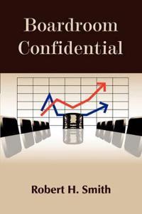 Boardroom Confidential