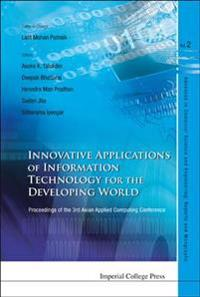Innovative Applications of Information Technology for the Developing World