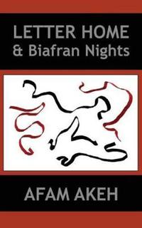 Letter Home & Biafran Nights