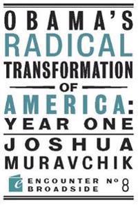 Obama's Radical Transformation of America