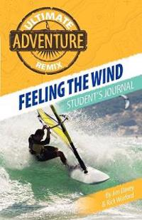 Feeling the Wind: Student's Journal