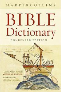 The HarperCollins Bible Dictionary: Condensed
