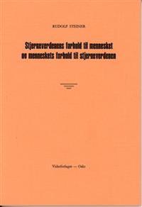 Stjerneverdenens forhold til mennesket og menneskets forhold til stjerneverdenen - Rudolf Steiner | Ridgeroadrun.org