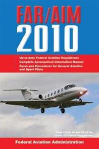 Federal Aviation Regulations / Aeronautical Information Manual