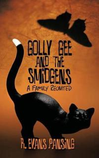 Golly Gee and the Smidgens