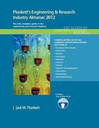 Plunkett's Engineering & Research Industry Almanac 2012