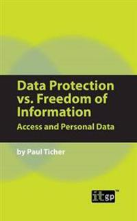 Data Protection Vs Freedom of Information