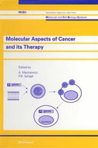 Molecular Aspects of Cancer and Its Therapy