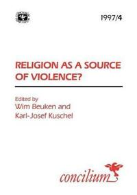 Religion As a Source of Violence