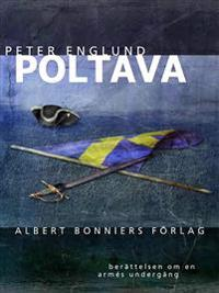 Poltava : Berättelsen om en armés undergång