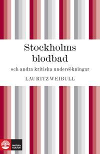 Stockholms blodbad och andra kritiska undersökningar