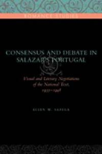 Consensus and Debate in Salazar's Portugal
