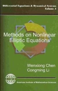 Methods on Nonlinear Elliptic Equations