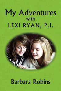My Adventures With Lexi Ryan, P.i.