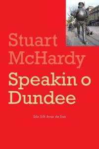 Speakin o Dundee