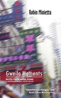 Gweilo Moments