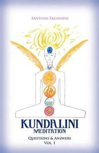 Kundalini Meditation - Vol. 1