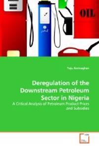 Deregulation of the Downstream Petroleum Sector in Nigeria