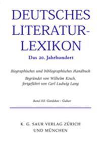 Deutsches Literatur-lexikon. Das 20. Jahrhundert
