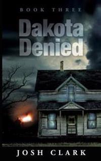 Dakota Denied