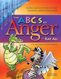 The ABC's of Anger