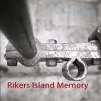 Rikers Island Memory
