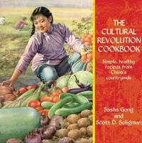The Cultural Revolution Cookbook