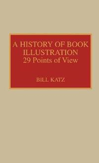 A History of Book Illustration