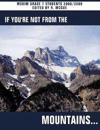 If You're Not From the Mountains...