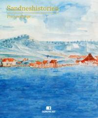 Sandneshistorien - Lars Gaute Jøssang, Svein Ivar Langhelle, Olav Tysdal   Ridgeroadrun.org
