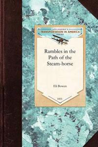 Rambles in the Path of the Steam-horse