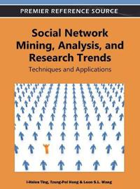 Social Network Mining, Analysis, and Research Trends