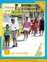 Primary Social Studies and Tourism Education for the Bahamas Book 2