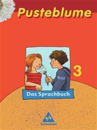 Pusteblume. Das Sprachbuch 3. Schülerband. Druckschrift. Nordrhein-Westfalen. RSR 2006