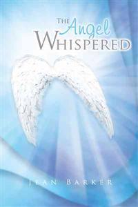 The Angel Whispered