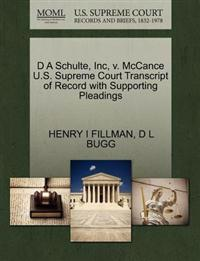 D a Schulte, Inc, V. McCance U.S. Supreme Court Transcript of Record with Supporting Pleadings