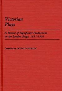 Victorian Plays